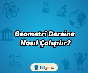 Geometri Nasıl Çalışılır? Geometri Çalışma Taktikleri