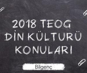 2018 TEOG Din Kültürü Konuları
