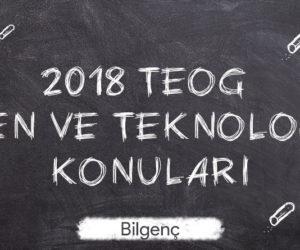 2018 TEOG Fen ve Teknoloji Konuları
