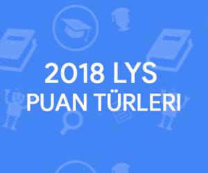 2018 LYS Puan Türleri