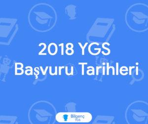 2018 YGS Başvuru Tarihleri