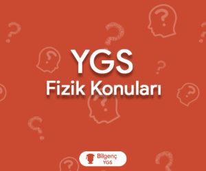 2019 YGS Fizik Konuları