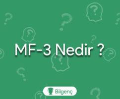 MF-3 Nedir