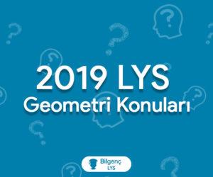 2019 LYS Geometri Konuları ve Soru Dağılımları (ÖSYM)