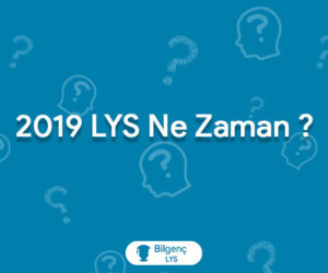2019 LYS Ne Zaman | 2019 LYS Tarihi