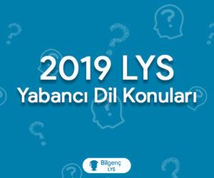 2019 LYS Yabancı Dil Konuları ve Soru Dağılımları (ÖSYM)