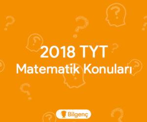 2018 TYT Matematik Konuları ve Soru Dağılımları (ÖSYM)