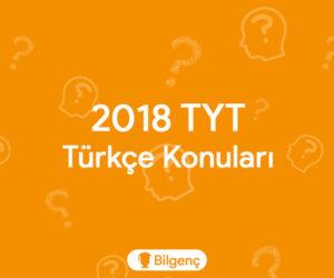 2018 TYT Türkçe Konuları ve Soru Dağılımları (ÖSYM)