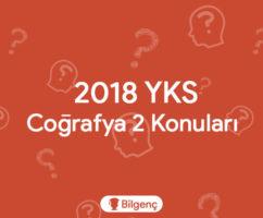 2019 YKS Coğrafya 2 Konuları ve Soru Dağılımları (ÖSYM)