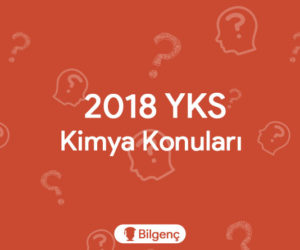2019 YKS Kimya Konuları ve Soru Dağılımları (ÖSYM)