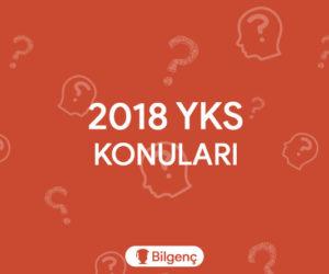 2018 YKS Konuları ve Soru Dağılımları (ÖSYM)