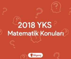 2019 YKS Matematik Konuları ve Soru Dağılımları (ÖSYM)
