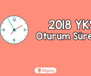 2018 YKS-TYT Oturum Süreleri