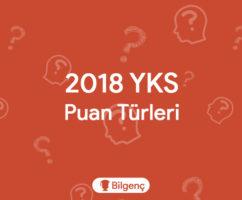 2018 YKS Puan Türleri