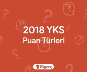 2019 YKS Puan Türleri | 2019 TYT Puan Türleri