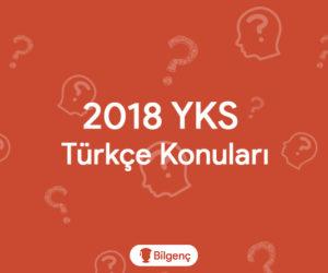 2018 YKS Türkçe Konuları ve Soru Dağılımları (ÖSYM)