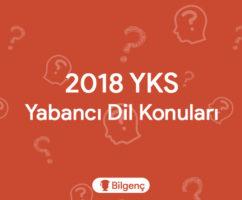 2018 YKS Yabancı Dil Konuları ve Soru Dağılımları (ÖSYM)