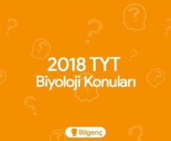 2018 TYT Biyoloji Konuları ve Soru Dağılımları (ÖSYM)
