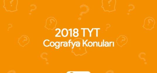 2018 TYT Coğrafya Konuları ve Soru Dağılımları (ÖSYM)