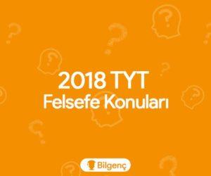 2018 TYT Felsefe Konuları ve Soru Dağılımları (ÖSYM)