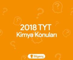 2018 TYT Kimya Konuları ve Soru Dağılımları (ÖSYM)