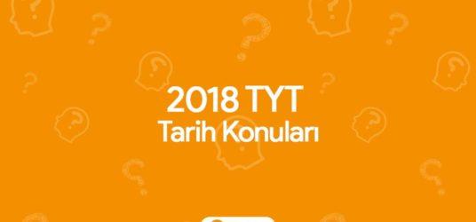 2018 TYT Tarih Konuları ve Soru Dağılımı (ÖSYM)