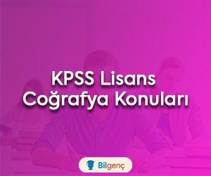 2020 KPSS Lisans Coğrafya Konuları ve Soru Dağılımı