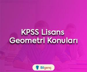 2020 KPSS Lisans Geometri Konuları ve Soru Dağılımı