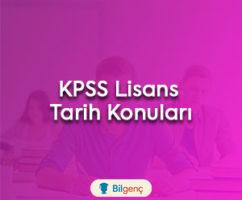 2018 KPSS Lisans Tarih Konuları
