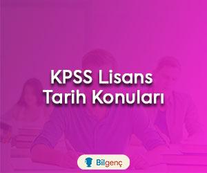 2019 KPSS Lisans Tarih Konuları ve Soru Dağılımları
