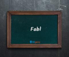 Fabl Örnekleri | Uzun ve Kısa Fabllar