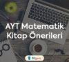 AYT Matematik Kitap Önerileri 2020 | Kaynak Önerileri