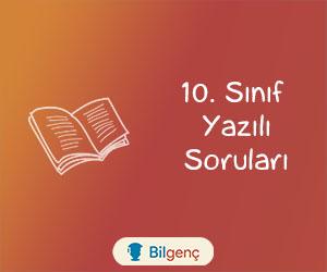 10. Sınıf Türk Dili ve Edebiyatı 1. Dönem 2. Yazılı Soruları (2019-2020)